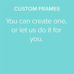CustomFrames